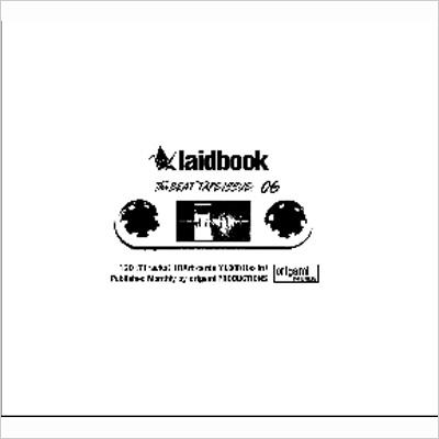 Laidbook 06 -The Beat Tape Issue