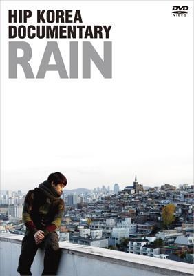 HIP KOREA DOCUMENTARY:RAIN -完全版-