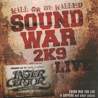 SOUND WAR 2K9 LIVE in SAPPORO and other places