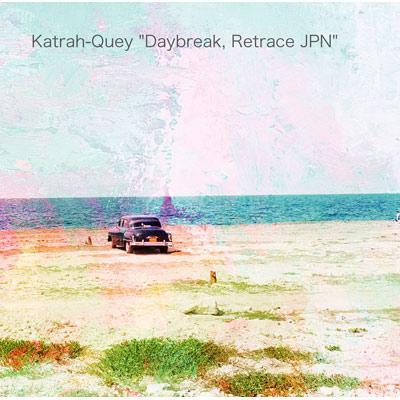 Daybreak, Retrace Jpn