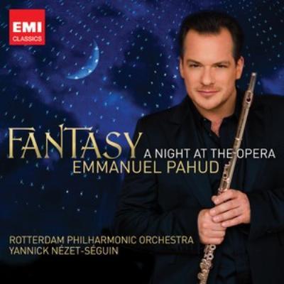 『ファンタジー〜オペラ座の夜』 パユ、ネゼ=セガン&ロッテルダム・フィル