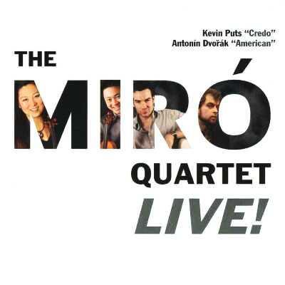 String Quartet, 12, : Miro Q +kevin Puts: Credo
