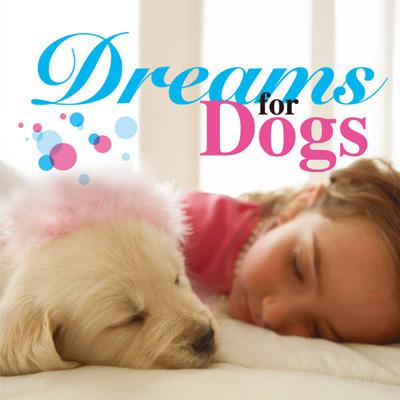 Dreams For Dog