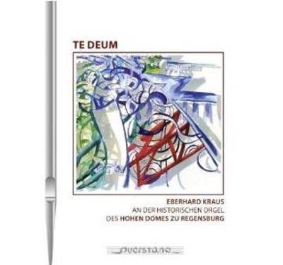 Te Deum-hohen Doms Zu Regensburg: Eberhard Kraus