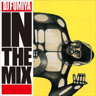 DJ FUMIYA IN THE MIX