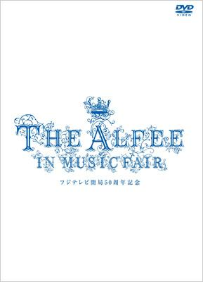 THE ALFEE in MUSIC FAIR