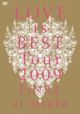 大塚愛 LOVE is BEST Tour 2009 FINAL