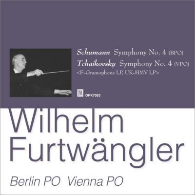 チャイコフスキー:交響曲第4番(ウィーン・フィル 1951)、シューマン:交響曲第4番(ベルリン・フィル 1953) フルトヴェングラー指揮