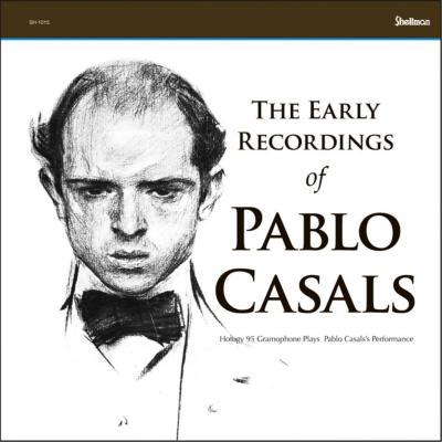 パブロ・カザルス初期録音集1915−24