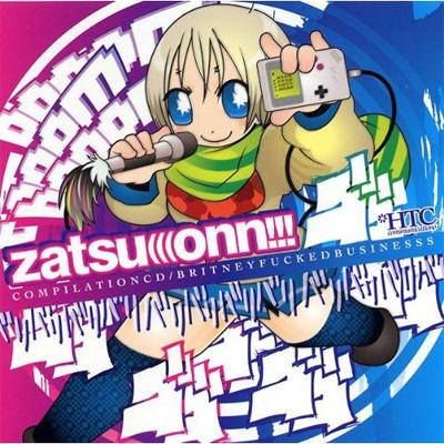 zatsu(((onn!!! COMPILATIONCD/BRITNEYFUCKEDBUSINESS