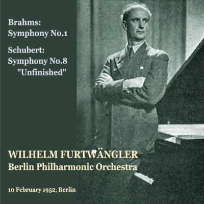 ブラームス:交響曲第1番、シューベルト:交響曲第8番『未完成』 フルトヴェングラー&ベルリン・フィル(1952 平林直哉復刻)