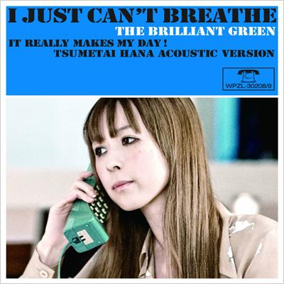 I Just Can't Breath...(+DVD)【初回限定盤】