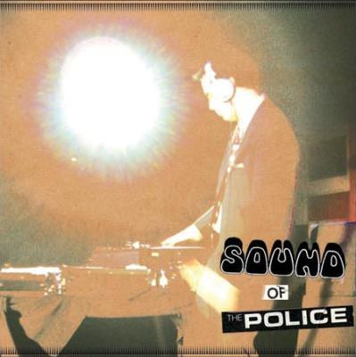 Sound Of The Police