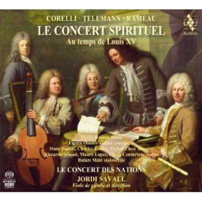 『ルイ15世時代のコンセール・スピリチュエル』 サヴァール&ル・コンセール・デ・ナシオン