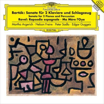 バルトーク:2台のピアノと打楽器のためのソナタ、ラヴェル:スペイン狂詩曲、他 アルゲリッチ、フレイレ、ザードロ、他