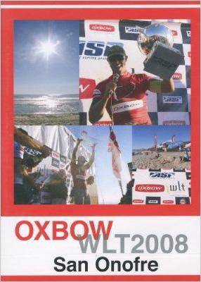 Oxbow WLT 2008 -San Onofre