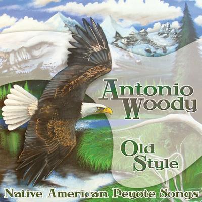Old Style -Native American Peyote Songs