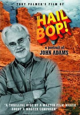 John Adams Hail Bop! A Portrait Of John Adams