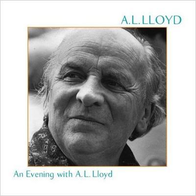 An Evening With A.l.Lloyd