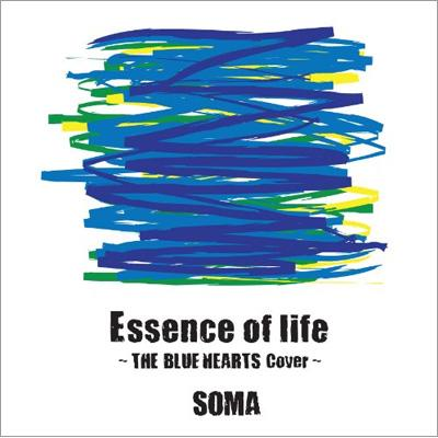 Essence of life 〜THE BLUE HEARTS Cover〜