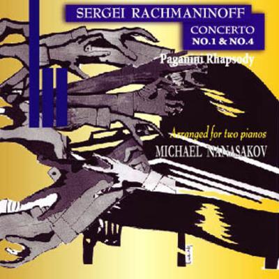 ピアノ協奏曲第1番、第4番、パガニーニ狂詩曲(2台ピアノ用編曲) ナナサコフ