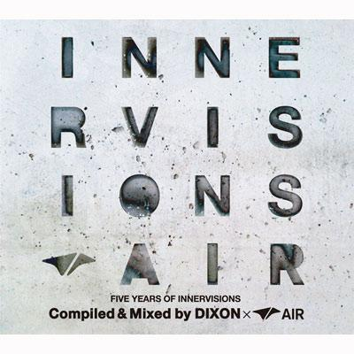 Five Years Of Innervisions Compiled By Dixon & Air