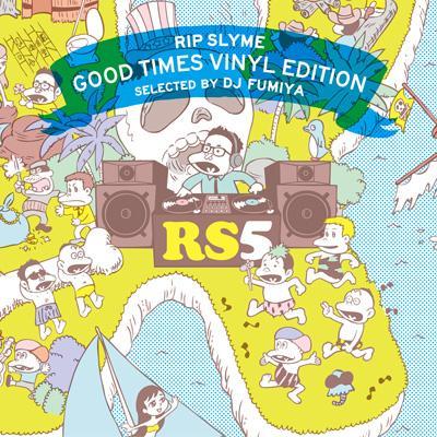 GOOD TIMES VINYL EDITION SELECTED BY DJ FUMIYA