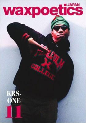 waxpoetics JAPAN No.11 (表紙:KRS One / EPMD)《通常版》