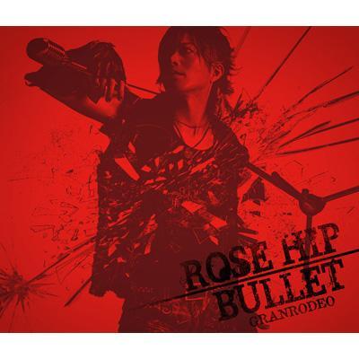 ROSE HIP-BULLET (+DVD)【初回限定盤】