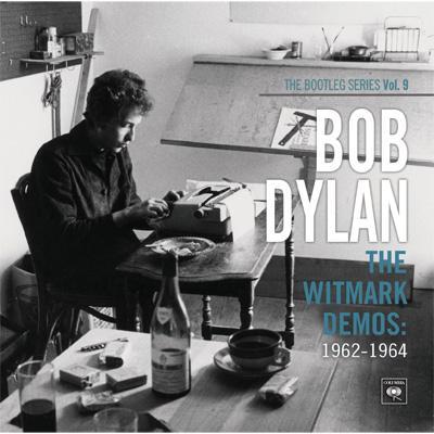 Bootleg Series: Vol.9 The Witmark Demos 1962-1964