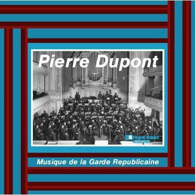 Musique De La Garde Republicaine: Dupont / Garde Republicaine