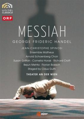 『メサイア』 グート演出、スピノージ&アンサンブル・マテウス、アルノルト・シェーンベルク合唱団、他