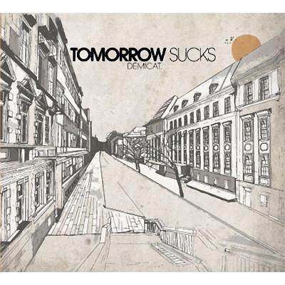 Tomorrow Sucks