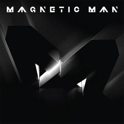 Magnetic Man (Standard)