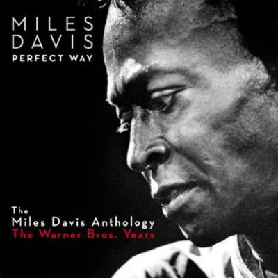 Perfect Way -The Miles Davis Anthology