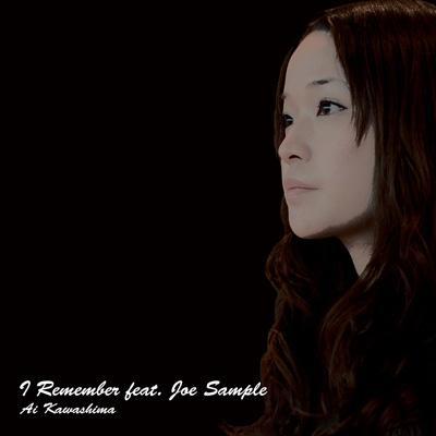 I Remember feat.Joe Sample
