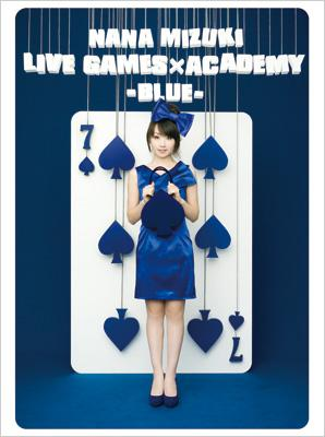NANA MIZUKI LIVE GAMES×ACADEMY【BLUE】