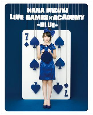 NANA MIZUKI LIVE GAMES×ACADEMY【BLUE】 (Blu-ray)