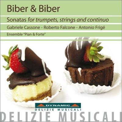 ビーバー親子:トランペット、弦楽と通奏低音のためのソナタ集 カッソーネ、アンサンブル・ピアン・アンド・フォルテ