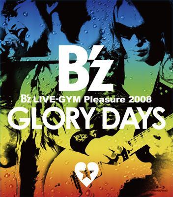 B'z LIVE-GYM Pleasure 2008 -GLORY DAYS-【Blu-ray】