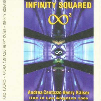 Infinity Squared: Live In Los Angeles 2006
