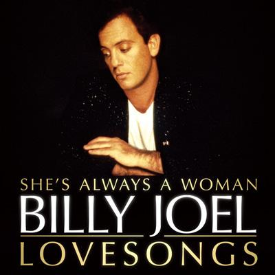 Love Songs She's Always A Woman