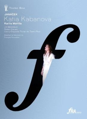 『カーチャ・カバノヴァー』全曲 カーセン演出、ビエロフラーヴェク&マドリード王立劇場、マッティラ、M.ドヴォルスキー、他(2008 ステレオ)