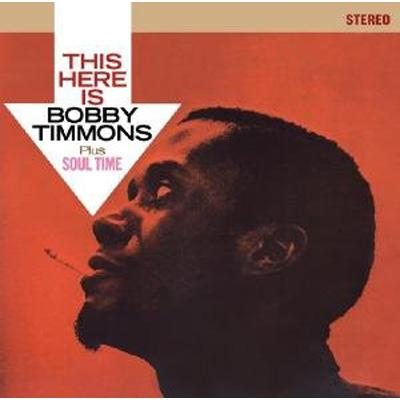 This Here Is Bobby Timmons / Soul Time