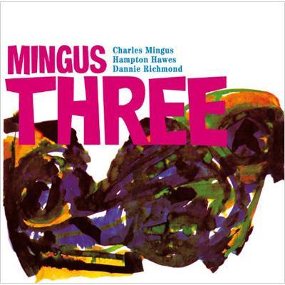 Mingus Three