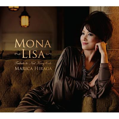 モナ リサ 〜トリビュート トゥ ナット キング コール