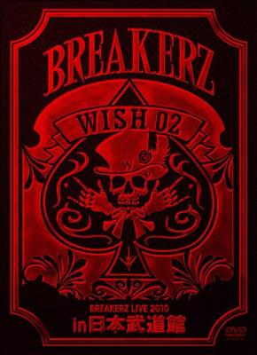 "BREAKERZ LIVE 2010 ""WISH 02"" in 日本"