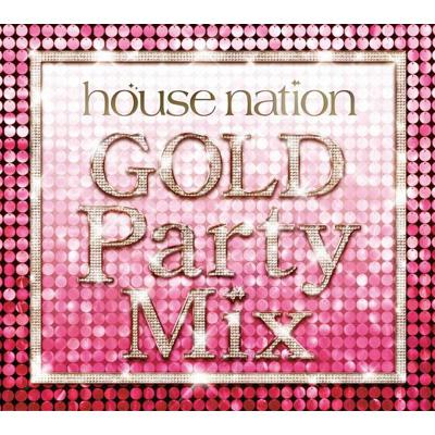 House Nation Gold Party Mix
