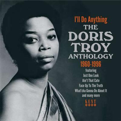 I'll Do Anything -The Doris Troy Anthology 1960-1996