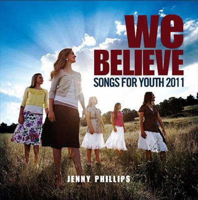 We Believe: Songs For Youth 2011